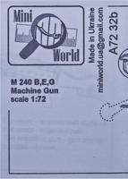 Единый пулемёт M 240 (B,E,G)